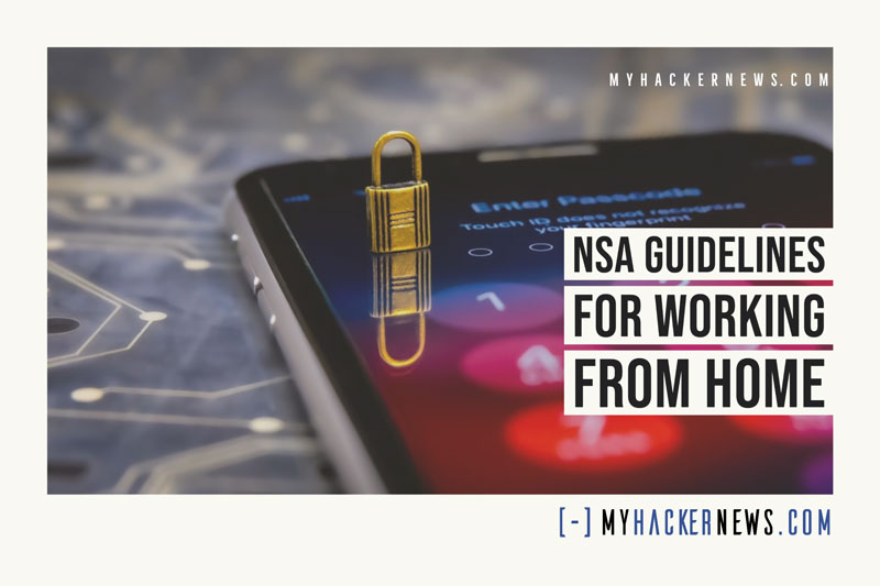 NSA Guidelines for Working from Home